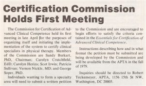 The Commission for Certification of Advanced Clinical Competence Appointed by House of Delegates.