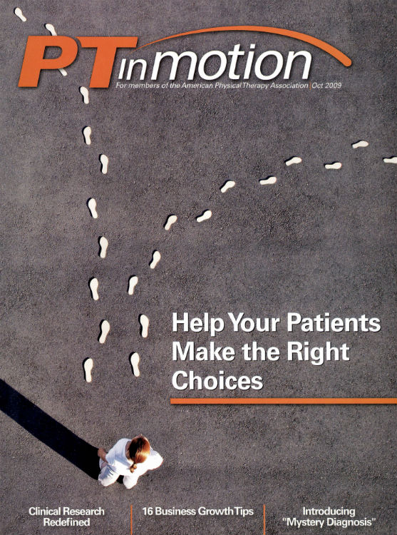 PT—Magazine of Physical Therapy Is Renamed PT in Motion.