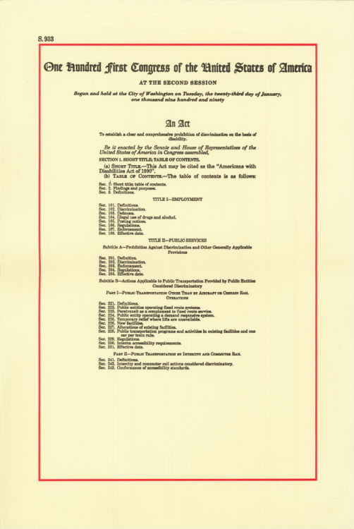 The Americans with Disabilities Act of 1990 Becomes Law.